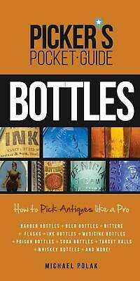 Picker's Pocket Guide to Bottles: How To Pick Like a Pro by Michael Polak (Engli