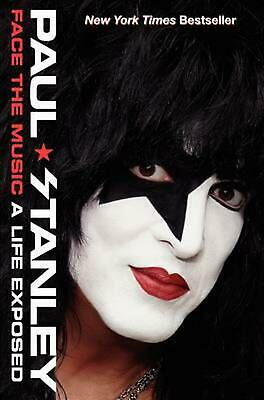 Face the Music: A Life Exposed by Paul Stanley (English) Hardcover Book Free Shi