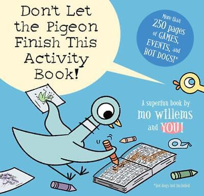 Don't Let the Pigeon Finish This Activity Book! by Mo Willems (English) Paperbac