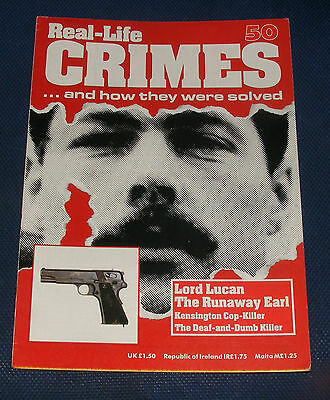 Real Life Crimes Number 50 - Lord Lucan - The Runaway Earl