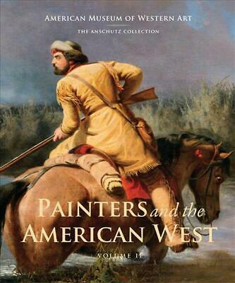 Painters and the American West: Volume 2 by Hardcover Book (English)
