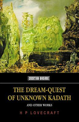 2011-06-01, The Dream-Quest of Unknown Kadath: And Other Oneiric Works (Tomb of