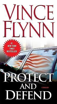 Protect and Defend by Vince Flynn (2007, Paperback)
