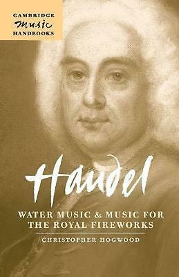 Handel: Water Music and Music for the Royal Fireworks by Christopher Hogwood (En