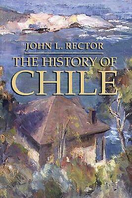 History of Chile by John L. Rector Paperback Book (English)