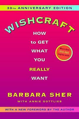 Wishcraft: How to Get What You Really Want by Barbara Sher (English) Paperback B