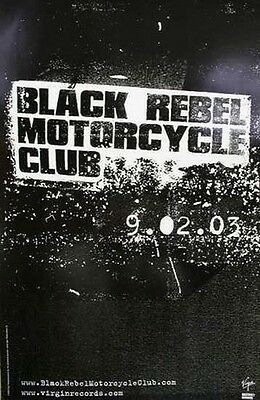 Black Rebel Motorcycle Club 2003 take them on advance poster MINT condition