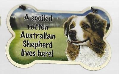 Small Dog Bone Shaped Wooden Plaque Spoiled Rotten Australian Shepherd Made USA