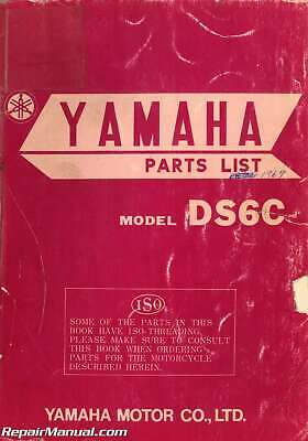 1969 Yamaha DS6C 250cc Motorcycle Parts List Manual - 800-426-4214