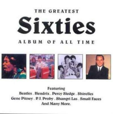 Various Artists : The Greatest Sixties Album of All Time CD