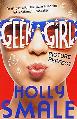 Picture Perfect (Geek Girl Book 3) - Holly Smale - BRAND NEW PAPERBACK BOOK