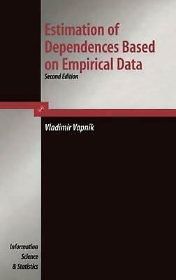 Estimation of Dependences Based on Empirical Data: Empirical Inference Science b