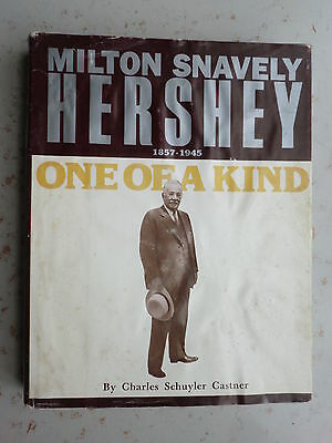 Milton Snavely Hershey 1847-1945: One of a Kind - 1983 Illustrated Biography HC