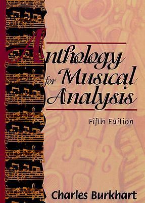 Anthology for Musical Analysis by Charles Burkhart (1994, Paperback)