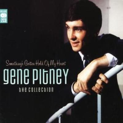 Gene Pitney : Something's Gotten Hold of My Heart: The Collection CD (2005)