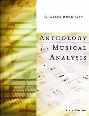 Anthology for Musical Analysis by Charles Burkhart (2003, Hardcover, Revised)