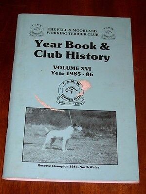 RARE FELL & MOORLAND WORKING TERRIER CLUB YEARBOOK & HISTORY DOG BOOK 1985-86