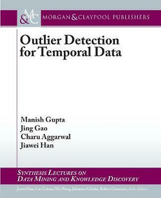 Outlier Detection for Temporal Data by Manish Gupta (English) Paperback Book Fre