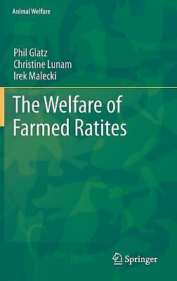 NEW The Welfare of Farmed Ratites by Hardcover Book (English) Free Shipping