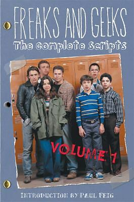 NEW - Freaks And Geeks: The Complete Scripts