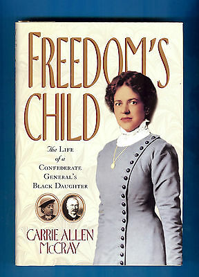 """FREEDOM'S CHILD BY CARRIE ALLEN McCRAY-SG-INSCRIBED-""""to Charles""""-HALF TITLE-PG"""