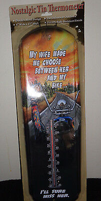 Motorcycle Tin Thermometer Choose Wife or Bike!Vinage Look,American Chopper 12RE