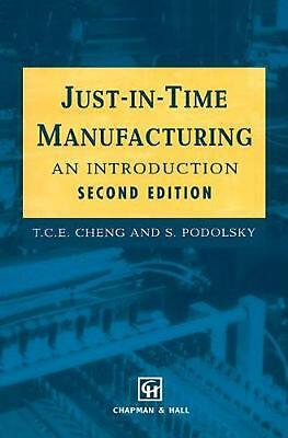 Just-In-Time Manufacturing: An Introduction by T.C.E. Cheng (English) Paperback