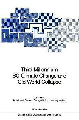 Third Millennium BC Climate Change and Old World Collapse (English) Paperback Bo