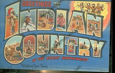 GREETINGS FROM INDIAN COUNTRY-SOUTHWEST-LARGE LETTER-LINEN-(INDIAN-325*)