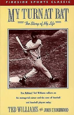 My Turn at Bat: The Story of My Life (Fireside Sports Classics), Williams, Ted,