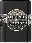 NEW - The Little Black Book of Florence & Tuscany 2009 (Travel Guide)