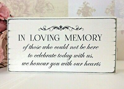 In Loving Memory Rustic Wedding Remembrance Sign Wooden Table Decoration
