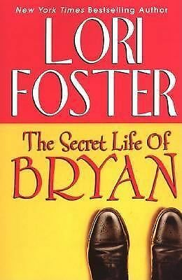 The Secret Life Of Bryan by Lori Foster (LPB) (Buy 4 Books/ Get 5th One Free)
