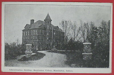 ANTIQUE POSTCARD-ADMINISTRATION BUILDING-HUNTINGTON COLLEGE-INDIANA-#1