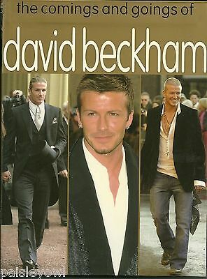 The Comings & Goings of David Beckham 2005 Color Photo Book Victoria Posh Spice