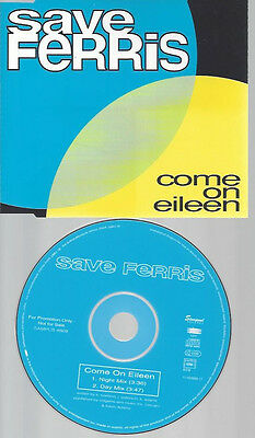 Cd-Promo--Save Ferris--Come On Eileen