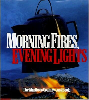 Morning Fires, Evening Lights Marlboro Country Cookbook (1998)