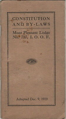 Constitution & Bylaws Mont Pleasant {NY} Lodge No 717, I.O.O.F. 1919 Edition