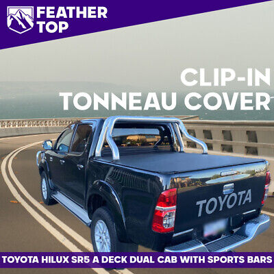 Toyota Hilux SR5 Dual Cab w/Factory Sportsbars 2005 to Aug 2015 Tonneau Cover
