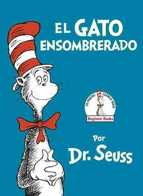 El Gato Ensombrerado (the Cat in the Hat Spanish Edition) by Dr Seuss Hardcover