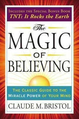 The Magic of Believing by Claude Bristol Paperback Book (English)