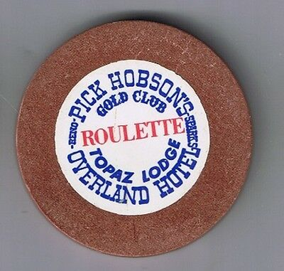 Pick Hobsons Overland Hotel Roulette Gold Club Casino Chip Sparks Reno Topaz Nv