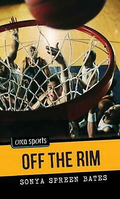 Off the Rim by Sonya Spreen Bates (English) Paperback Book Free Shipping!