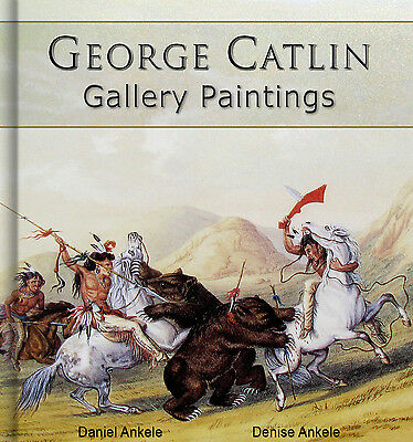 GEORGE CATLIN ART BOOK ON CD - 400 Gallery Paintings - Native American Indians