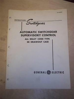 Vtg GE General Electric Manual~Automatic Switchgear Supervisory Control~1949