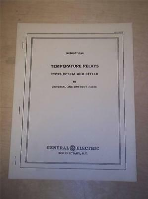 Vtg GE General Electric Manual~Temperature Relays CFT11 A B~Switchgear 1949