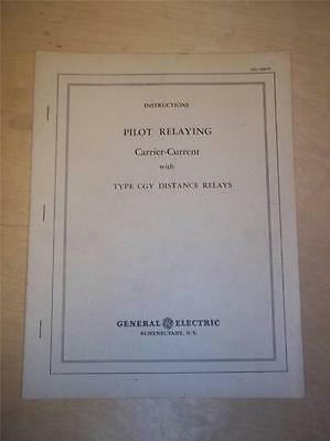 Vtg GE General Electric Manual~Carrier-Current Pilot Relaying CGY~1944