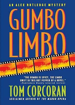 Gumbo Limbo: An Alex Rutledge Mystery by Tom Corcoran (English) Paperback Book F