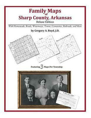 Family Maps of Sharp County, Arkansas by Gregory a. Boyd J.D. (English) Paperbac
