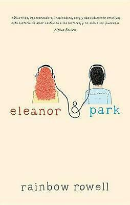 Eleanor & Park by Rainbow Rowell Paperback Book (Spanish)